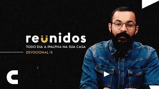 Reunidos | Devocional 15 - Jeremias 29