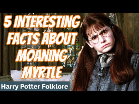 5 Interesting Facts About Moaning Myrtle