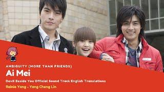 Video Ai Mei-Ambiguity (More than Friends)-Rainie Yang-English Sub download MP3, 3GP, MP4, WEBM, AVI, FLV Juni 2018