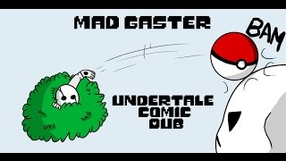 Mad Gaster (Undertale Comic Dub)
