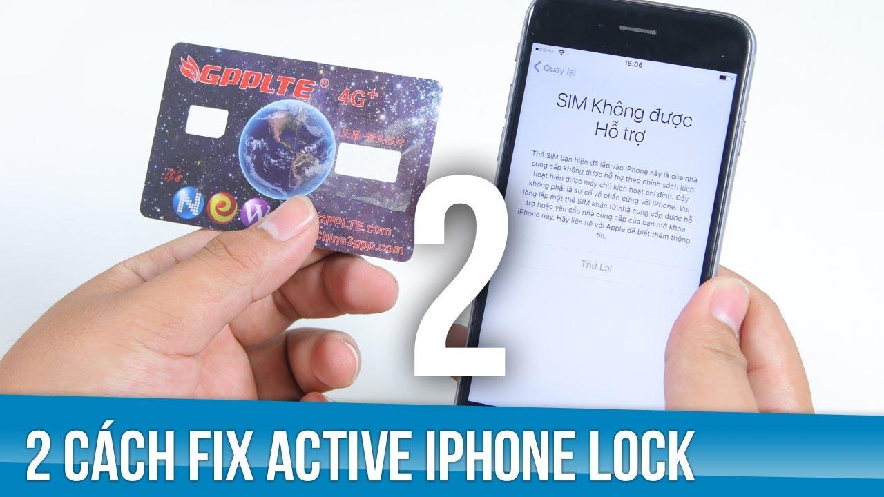 2 cách fix lỗi sim ghép 4G không active được trên iPhone Lock