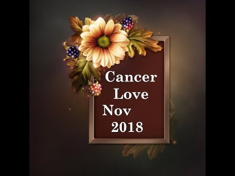 CANCER GENERAL LOVE FORECAST NOVEMBER, 2018 - Intuitive Tarot for