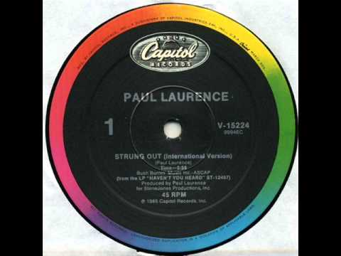 Paul Laurence   Strung out