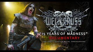 "Welicoruss ""15 years of madness"" documentary [RU, EN, CZ, DE subtitles]"