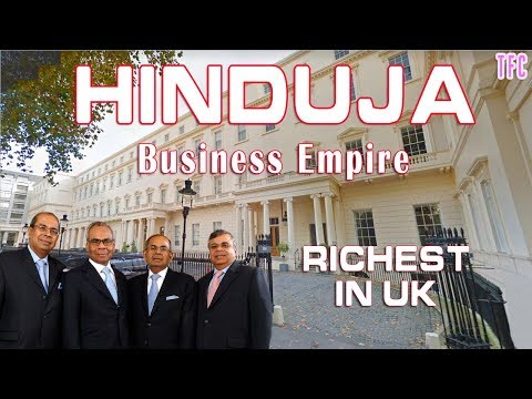 Hinduja Family Business Empire (Richest In UK) | How Big Is Hinduja Group?