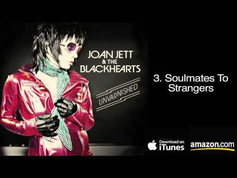 3. Soulmates To Strangers - Joan Jett & The Blackhearts