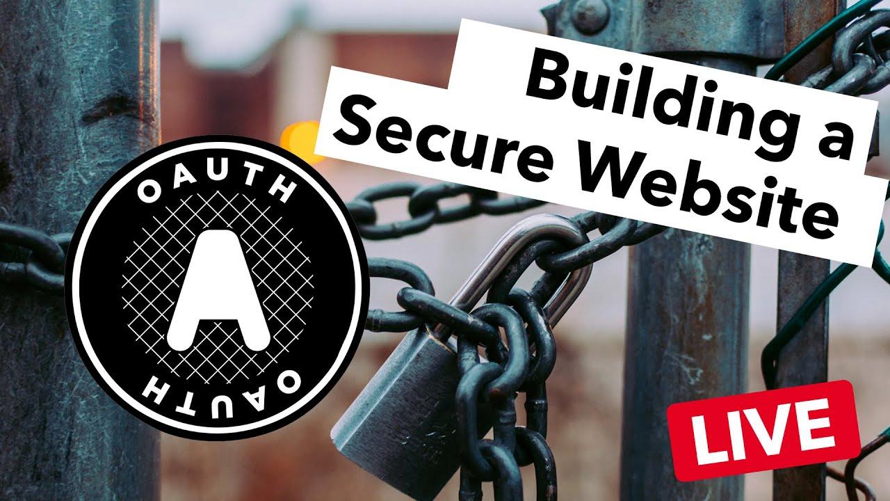 A Beginner's Guide to Building a Secure Website (Live Webinar)