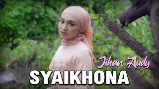 Syaikhona - Jihan Audy ( Official Music Video )