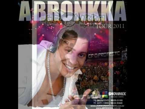 A Bronkka - Pancada música nova 2011