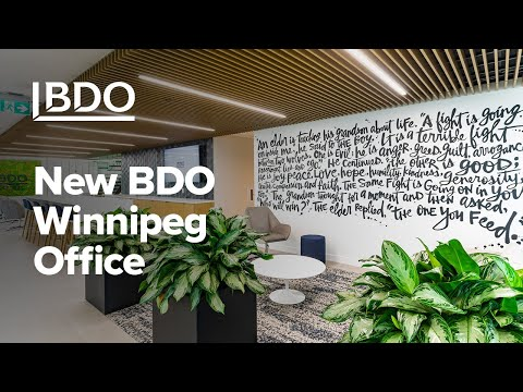 New Winnipeg Office – Short Video| BDO Canada