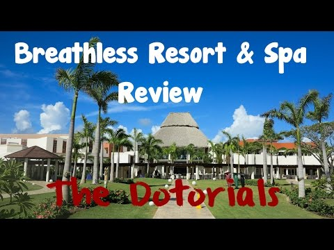 Breathless Resort & Spa Review: Punta Cana, Dominican Republic
