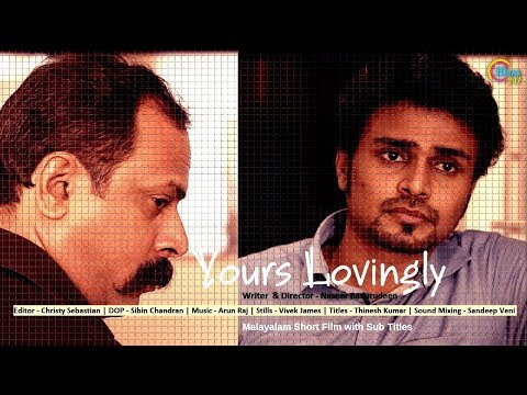 Yours Lovingly | Malayalam Short Film With English Subtitles | Bilas Nair | Naseer Badarudeen | HD