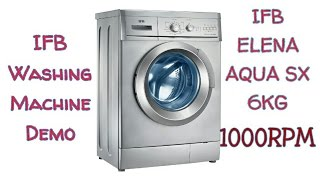 washing machine demo ifb elena aqua sx 6kg 1000rpm