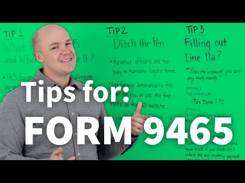 Tips For Filling Out Irs Form 9465 Installment Agreement Request