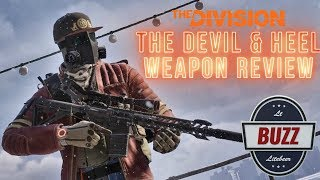 THE DEVIL AND HEEL EXOTIC MARKSMAN RIFLES Weapon Review - The Division
