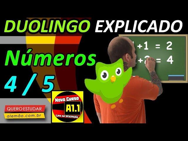 #56 - Curso de alemão gratuito para iniciantes - Números 4/5 - Duolingo Explicado -