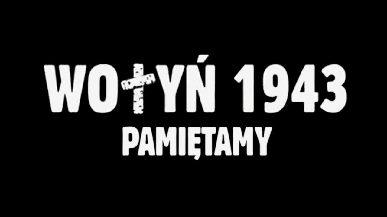 Wołyń 1943 – Pamiętamy – 74. rocznica zbrodni wołyńskiej