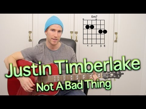 Justin Timberlake - Not A Bad Thing (Acoustic Cover Tutorial)