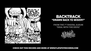 Watch Backtrack Drawn Back To Misery video