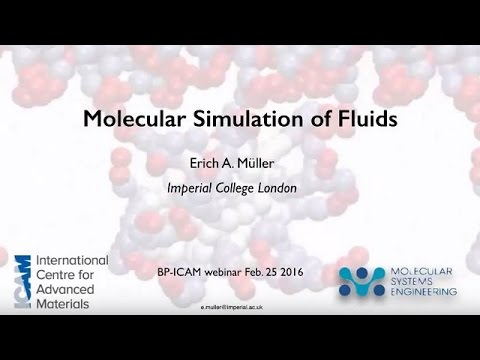 BP-ICAM Webinar Series 2016: Molecular Simulation of Fluids