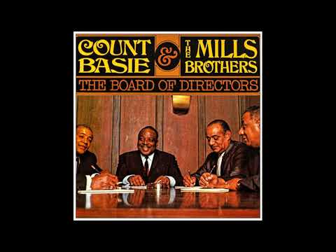 Count Basie & The Mills Brothers -  The Board Of Directors ( Full album )