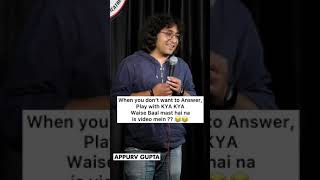 How to avoid Stand-Up Question   YT shorts by Appurv Gupta aka GuptaJi   Crowd Work Stand up comedy