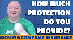 How Much Moving Insurance Protection To Provide To Your Customer