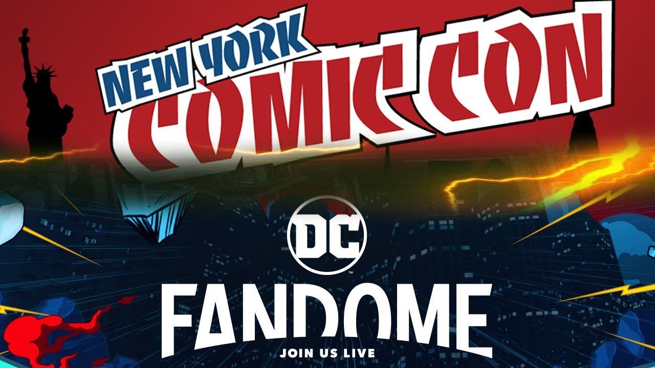 New York Comic Con and DC Fandome