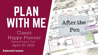 Plan with Me: After the Pen Happy Planner April 19, 2021 Seeing Purple & Teal RaleneCreates