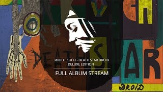 Full Album: Robot Koch - Death Star Droid Deluxe Edition (PMC142 - Project: Mooncircle, 2015)