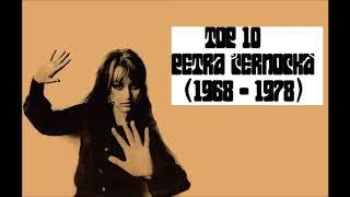 Top 10 Petra Černocká (1968 - 1978)