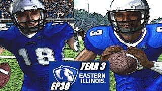 OUR HERO - EASTERN ILLINOIS DYNASTY - NCAA FOOTBALL 06 - EP30