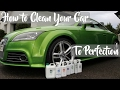How To Clean Your Car To Perfection