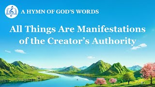 """All Things Are Manifestations of the Creator's Authority"" 