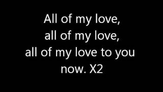 Led Zeppelin - All of My Love lyrics