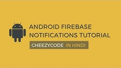 Android Firebase Push Notification Tutorial With Example - In Hindi (2019)