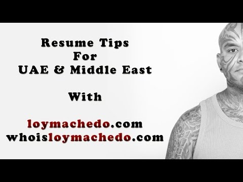 20 Resume Tips For People Seeking Jobs In The UAE & Middle East by Loy Machedo