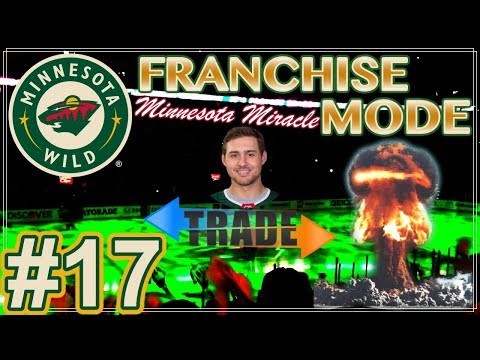 "NHL 18 Minnesota Wild Franchise Mode #17 ""TRADE ALERT - Offensive Explosion"""