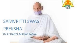 Preksha Meditation: Samvritti Swas Preksha by Acharya Mahapragya