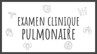 Sémiologie Générale - Examen Pulmonaire