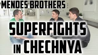 The Mendes Brothers Superfights in Chechnya