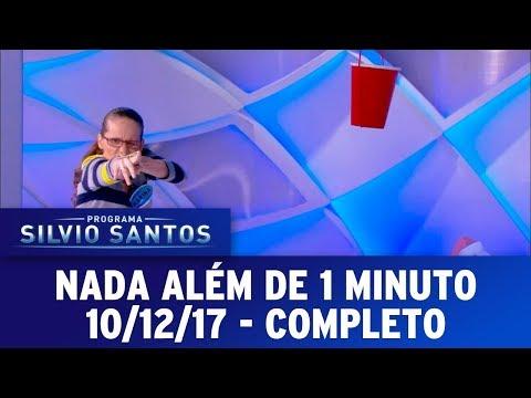 Nada Além de 1 Minuto - Completo | Programa Silvio Santos (10/12/17)