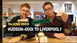 Baixar Callum Hudson-Odoi To Liverpool? | Talking Reds