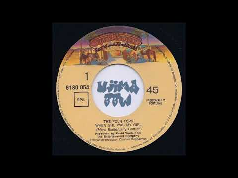FOUR TOPS   When She Was My Girl   CASABLANCA RECORDS   1981