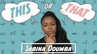 This or That med Sabina Ddumba