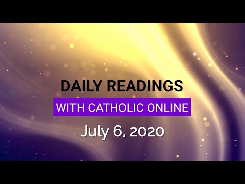 Daily Reading for Monday, July 6th, 2020 HD