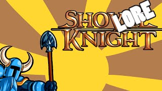LORE - Shovel Knight Lore in a minute!