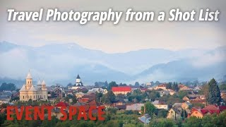Travel Photography from a Shot List