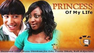 Princess of my Life     - Nigerian Nollywood Movie