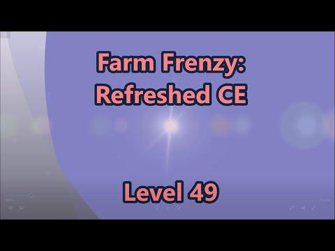 Farm Frenzy - Refreshed CE Level 49  